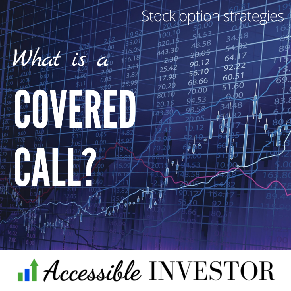 What is a covered call_stock option strategies
