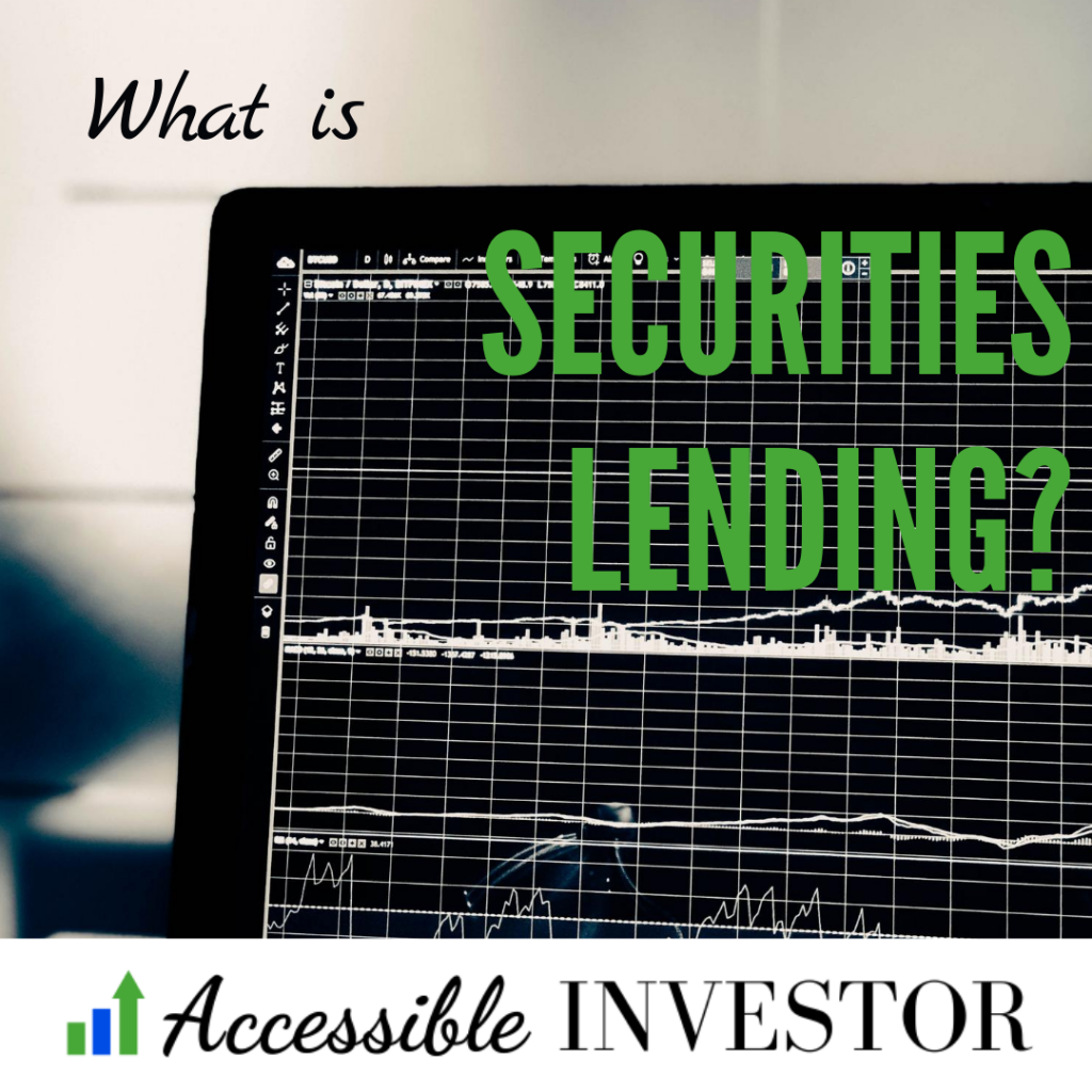 Securities Lending _ What is securities lending?